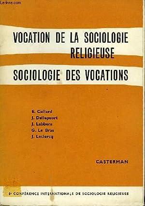 VOCATION DE LA SOCIOLOGIE RELIGIEUSE.SOCIOLOGIE DES VOCATIONS.: COLLECTIF