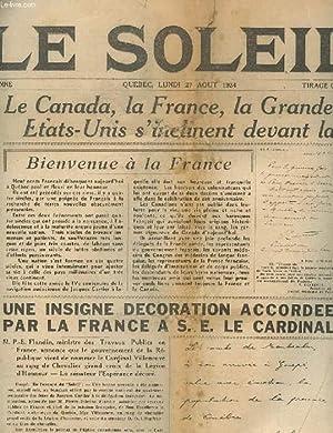 LE SOLEIL. 53eme ANNEE. N°201. LE CANADA, LA FRANCE, LA GRANDE-BRETAGEN ET LES ETATS-UNIS S&#...