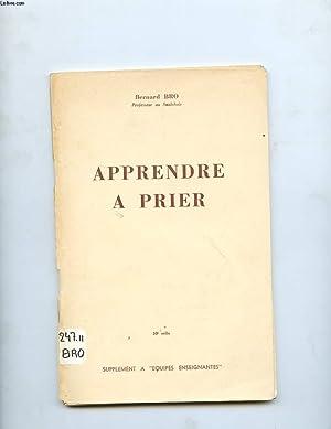 APPRENDRE A PRIER: BRO BERNARD