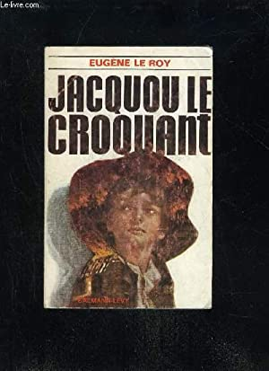 JACQUOU LE CROQUANT: LE ROY EUGENE