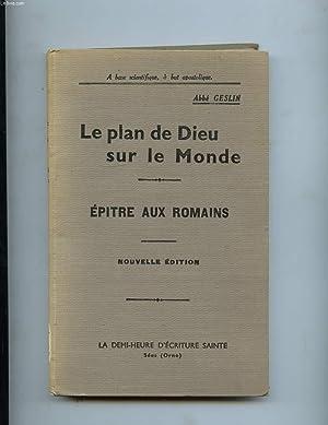LE PLAN DE DIEU SUR LE MONDE. EPITRE AUX ROMAINS: ABBE GESLIN
