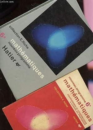 MATHEMATIQUES - EN 2 VOLUMES : LIVRE DE L'ELEVE + COMPLEMENTS ET COMMENTAIRES A L'USAGE DU ...