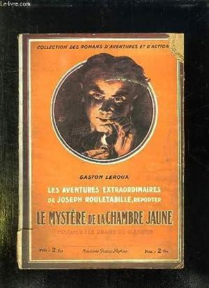 LE MYSTERE DE LA CHAMBRE JAUNE. PREMIERE: LEROUX GASTON.