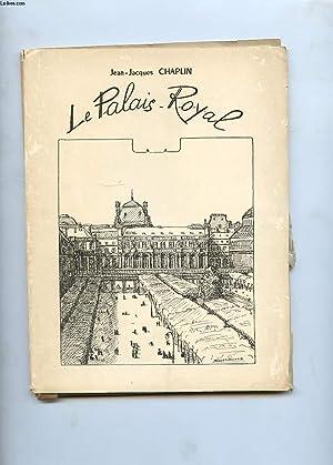 LE PALAIS ROYAL: CHAPLIN JEAN-JACQUES