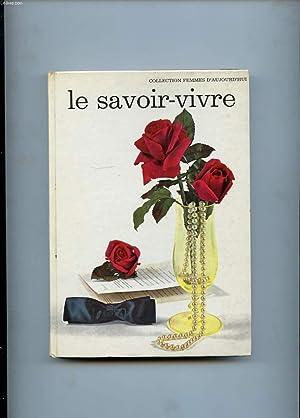 LE SAVOIR-VIVRE DES FEMMES D'AUJOURD'HUI: COLLECTIF