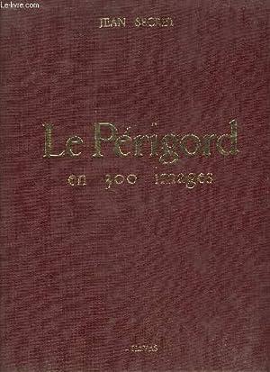 LE PERIGORD EN 300 IMAGES: SECRET JEAN