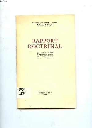 RAPPORT DOCTRINAL PRESENTE LE 30 AVRIL 1957 A L'ASSEMBLEE PLENIERE DE L'EPISCOPAT ...