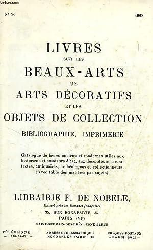 LIVRES SUR LES BEAUX-ARTS, LES ARTS DECORATIFS ET LES OBJETS DE COLLECTION, BIBLIOGRAPHIE, ...
