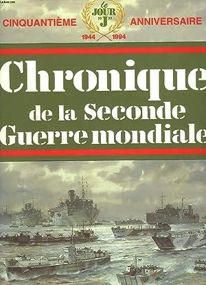 CHRONIQUE DE LA SECONDE GUERRE MONDIALE: JACQUES LEGRAND (SOUS