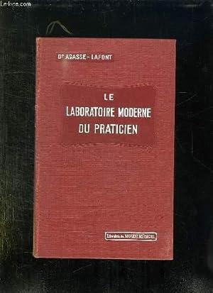 LE LABORATOIRE MODERNE DU PRATICIEN.: AGASSE LAFONT E.