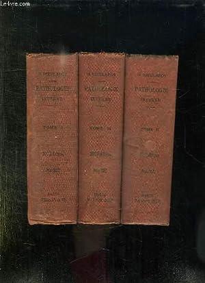 3 TOMES. MANUEL DE PATHOLOGIE INTERNE. TOME: DIEULAFOY GEORGES.