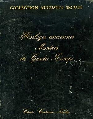 COLLECTION AUGUSTE SEGUIN, HORLOGES ANCIENNES, MONTRES A: COLLECTIF
