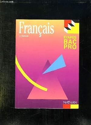 FRANCAIS ETAPES BAC PRO.: POUZALGUES.