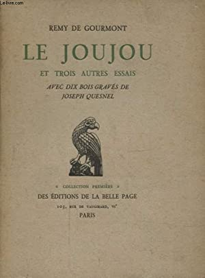 LE JOUJOU ET TROIS AUTRES ESSAIS: REMY DE GOURMONT