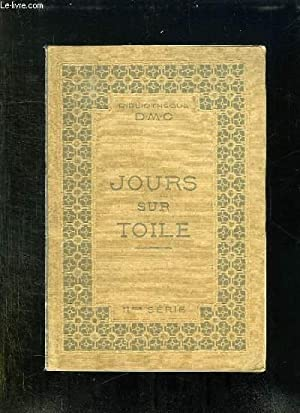 LES JOURS SUR TOILE. IIem SERIE.: BIBLIOTHEQUE DMC.