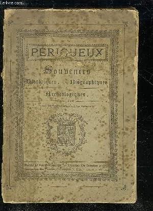 PERIGUEUX SOUVENIRS HISTORIQUES BIOGRAPHIQUES ET ARCHEOLOGIQUES: PECOUT THEODORE