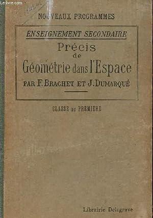 PRECIS DE GEOMETRIE DANS L'ESPACE / ENSEIGNEMENT SECONDAIRE - NOUVEAUX PROGRAMMES - ...