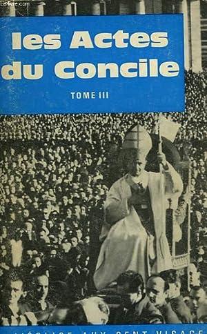 LES ACTES DU CONCILE VATICAN II, TOME: COLLECTIF