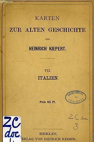 KARTEN ZUR ALTEN GESCHICHTE, VII, ITALIEN: KIEPERT HEINRICH