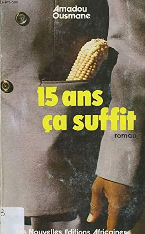 15 ANS, CA SUFFIT !: OUSMANE AMADOU