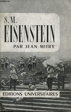 S. M. EISENSTEIN: JEAN MITRY