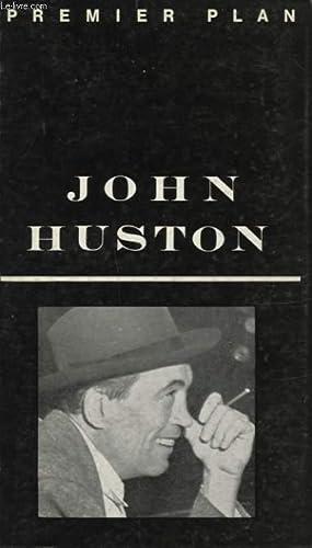 JOHN HUSTON: COLLECTIF ET FREDDY BUACHE