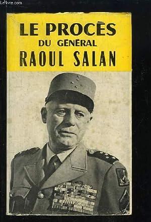 Le Procès du Général Raoul Salan.: COLLECTIF