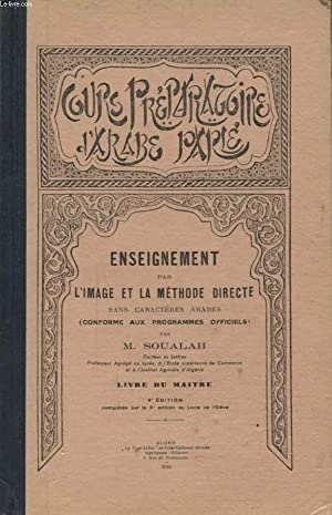 COURS PREPARATOIRE D ARABE PARLE : ENSEIGNEMENT: M. SOUALAH