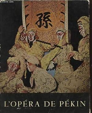 L OPERA DE PEKIN: CLAUDE ROY