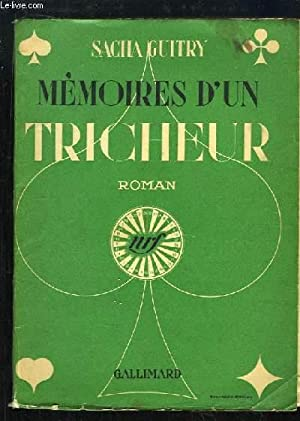 Mémoires d'un Tricheur.: GUITRY Sacha