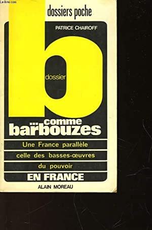 DOSSIER B. COMME BARBOUZES: CHAIROFF PATRICE