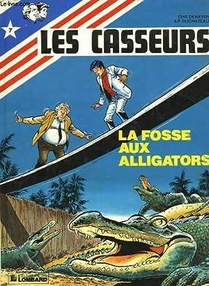 AL RUSSEL & BROCK LES CASSEURS - LA FOSSE AUX ALLIGATORS: DENAYER CHR. ET DUCHATEAU A. P.