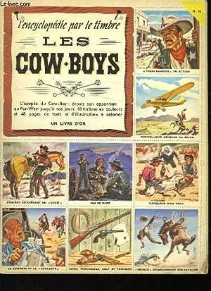 L'ENCYCLOPEDIE PAR LE TIMBRE LES COW-BOYS: SHAPIRO IRZIN