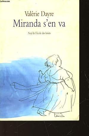 MIRANDA S'EN VA: DAYRE VALERIE