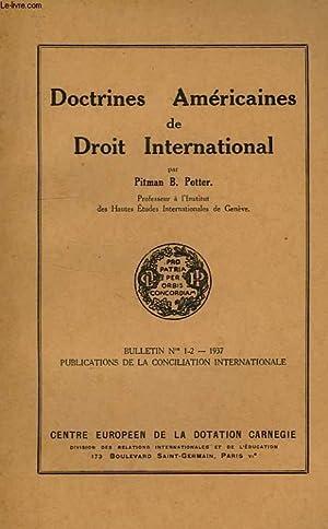 DOCTRINES AMERICAINES DE DROIT INTERNATIONAL: POTTER PITMAN B.