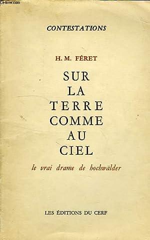 SUR LA TERRE COMME AU CIEL, LE VRAI DRAME DE HOCHWALDER: FERET H.-M.