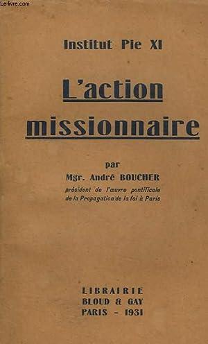 L'ACTION MISSIONNAIRE: BOUCHER Mgr. ANDRE