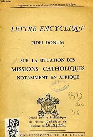 LETTRE ENCYCLIQUE FIDEI DINUM, SUR LA SITUATION DES MISSIONS CATHOLIQUES NOTAMMENT EN AFRIQUE: PIE ...