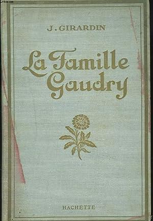 LA FAMILLE GAUDRY: J. GIRARDIN