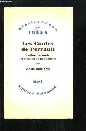 Les Contes de Perrault. Culture savante et traditions populaires.: SORIANO Marc