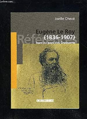 EUGENE LE ROY (1836 - 1907) ICARE AU PAYS DES CROQUANTS: CHEVE JOELLE
