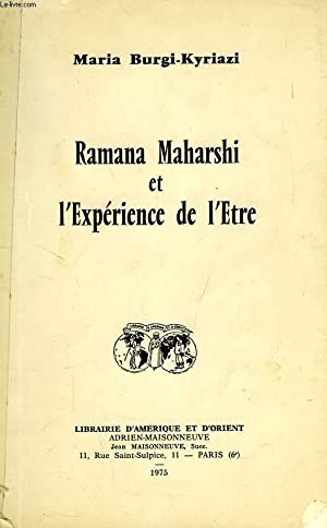 RAMANA MAHARSHI ET L'EXPERIENCE DE L'ETRE: BURGI-KYRIAZI MARIA