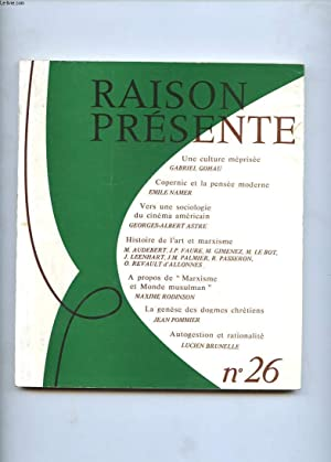 RAISON PRESENTE N°26. UNE CULTURE MEPRISEE. COPERNIC: COLLECTIF