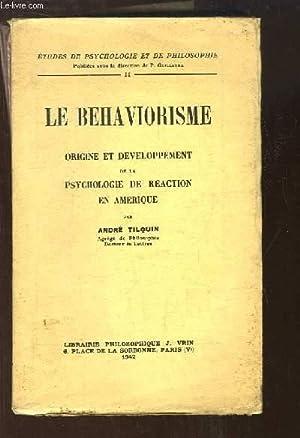 Le Behaviorisme. Origine et développement de la: TILQUIN André