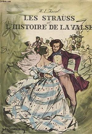 LES STRAUSS ET L HISTOIRE DE LA VALSE: HEINRICH EDUARD JACOB
