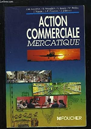 Action Commerciale. Mercatique.: LAUGINIE, MANSILLON &