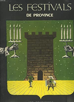 FESTIVALS DE FRANCE. (SUPPLEMENT AU TOME IV DE THEATRE DE FRANCE): COLLECTIF