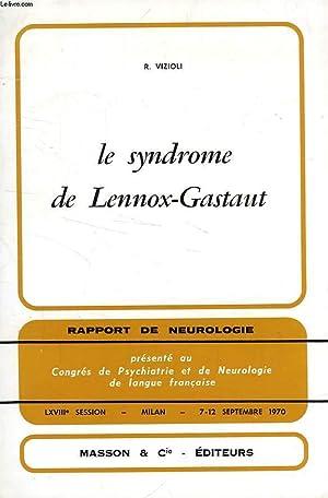 LE SYNDROME DE LENNOX-GASTAUT: VIZIOLI R.