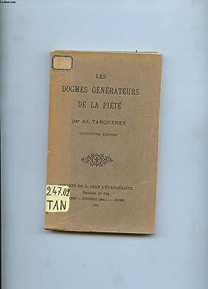 LES DOGMES GENERATEURS DE LA PIETE: TANQUEREY AD.