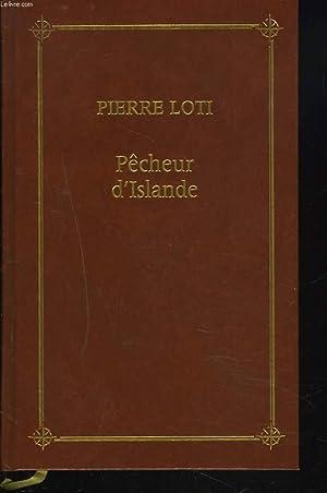 PECHEUR D'ISLANDE: PIERRE LOTI